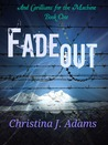 Fadeout by Christina J. Adams