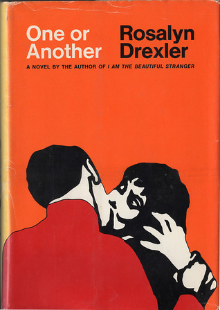 Rosalyn Drexler Plunges Into The Emerging Zeitgeist Of 1970s With Ferocious Intelligence Transgressive Wit