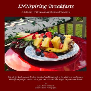 INNspiring Breakfasts by Kriss Royer