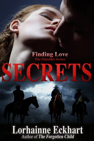 Secrets: The Sequel to The Awakening (Finding Love ~ THE OUTSIDER SERIES)