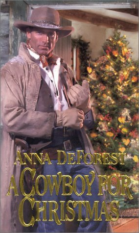 A Cowboy for Christmas by Anna DeForest