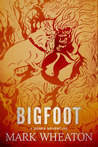 Bigfoot: A Bones Adventure