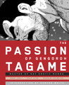The Passion of Gengoroh Tagame: The Master of the Gay Erotic Manga