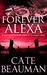 Forever Alexa (The Bodyguards Of L.A. County, #4)