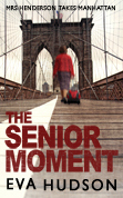 The Senior Moment (The Women Sleuths #2)