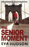 The Senior Moment (The Women Sleuths, #2)