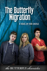 The Butterfly Migration (The Butterfly Chronicles, #3)