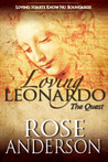 Loving Leonardo - The Quest (Loving Leonardo book 2)