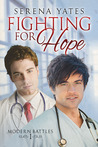 Fighting for Hope (Modern Battles, #1)