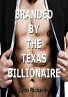 Branded by the Texas Billionaire  (Billionaire Domination)