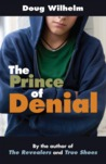 The Prince of Denial