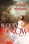 Blood and Snow: The Complete Set (Blood and Snow #1-12)