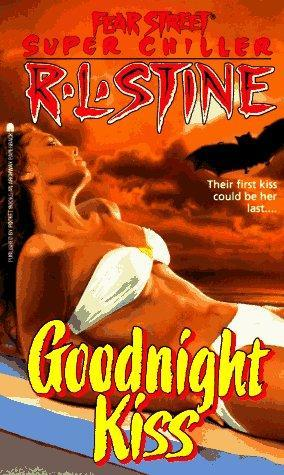 Goodnight Kiss by R.L. Stine