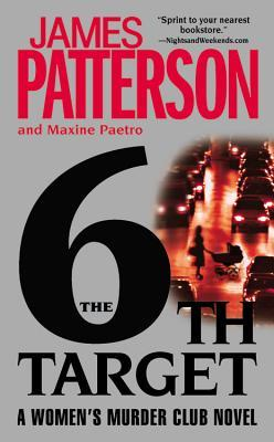 6th Target,  The by James Patterson