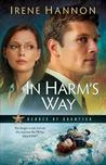 In Harm's Way by Irene Hannon
