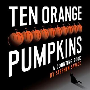 Ten Orange Pumpkins: A Counting Book