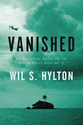 Review Vanished: The Sixty-Year Search for the Missing Men of World War II PDF