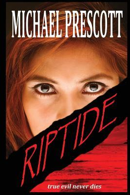 Riptide by Michael Prescott