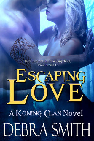 Escaping Love (Koning Clan #2)