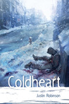 Coldheart (League of Magi, #1)