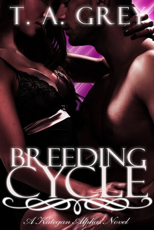 Breeding Cycle by T.A. Grey