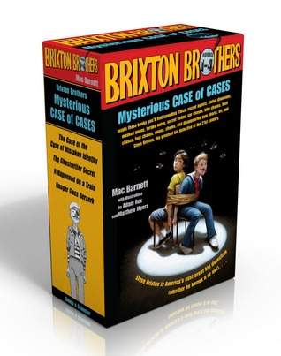 Brixton Brothers Mysterious Case of Cases: The Case of the Case of Mistaken Identity, The Ghostwriter Secret, It Happened on a Train, Danger Goes Berserk