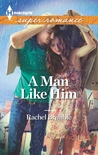A Man Like Him by Rachel Brimble