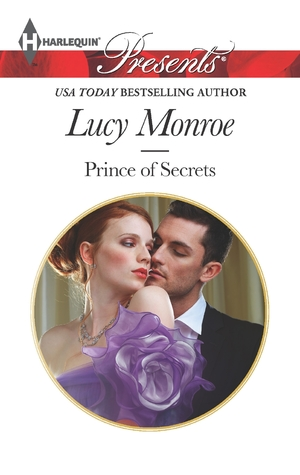 Prince of Secrets (By His Royal Decree, #2)