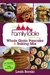The Family Table Cookbook~ Whole Grain Pancake & Baking Mix: 30+ Recipes/ONE Easy Mix