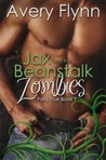 Jax and the Beanstalk Zombies