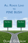 All Roads Lead to Pine Bush