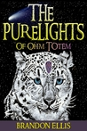The PureLights of Ohm Totem (PureLights, #1)