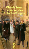 Le Secret des Enfants-Rouges by Claude Izner