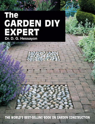 Download online for free The Garden DIY Expert by D.G. Hessayon ePub