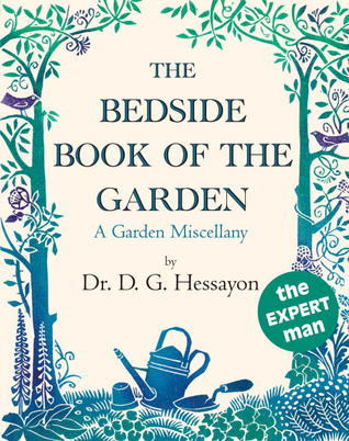 The Bedside Book Of The Garden by D.G. Hessayon