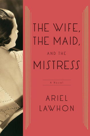 Get The Wife, the Maid, and the Mistress: A Novel ePub