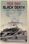 Red Sky, Black Death: A Soviet Woman Pilot's Memoir of the Eastern Front