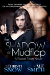 The Shadow of Mudflap (A Foxtrot Team Novel #1)