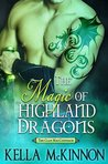 The Magic of Highland Dragons (The Clan MacCoinnach, #1)