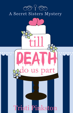 Till Death Do Us Part by Tristi Pinkston