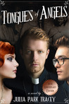 Tongues of Angels by Julia Park Tracey