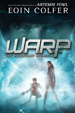 Book Cover The Reluctant Assassin W.A.R.P. #1 Eoin Colfer