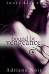 Bound by Vengeance (SKALS, #2)