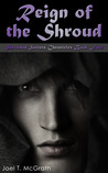 Reign of the Shroud (Shrouded Secrets Chronicles, #4)