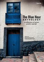 The Blue Hour Anthology by Susan Sweetland Garay