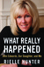 What Really Happened: John Edwards, Our Daughter, and Me (Audio)