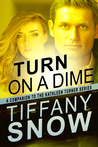 Turn on a Dime - Blane's Turn (Kathleen Turner Series)