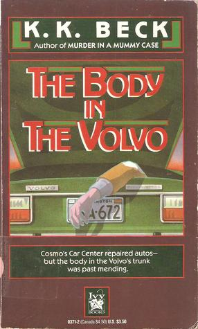 The Body in the Volvo by K.K. Beck