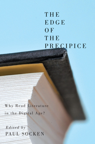 Download for free The Edge of the Precipice: Why Read Literature in the Digital Age? RTF by Paul Socken