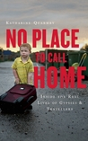 No Place to Call Home: Gypsies, Travellers, and the Road Beyond Dale Farm